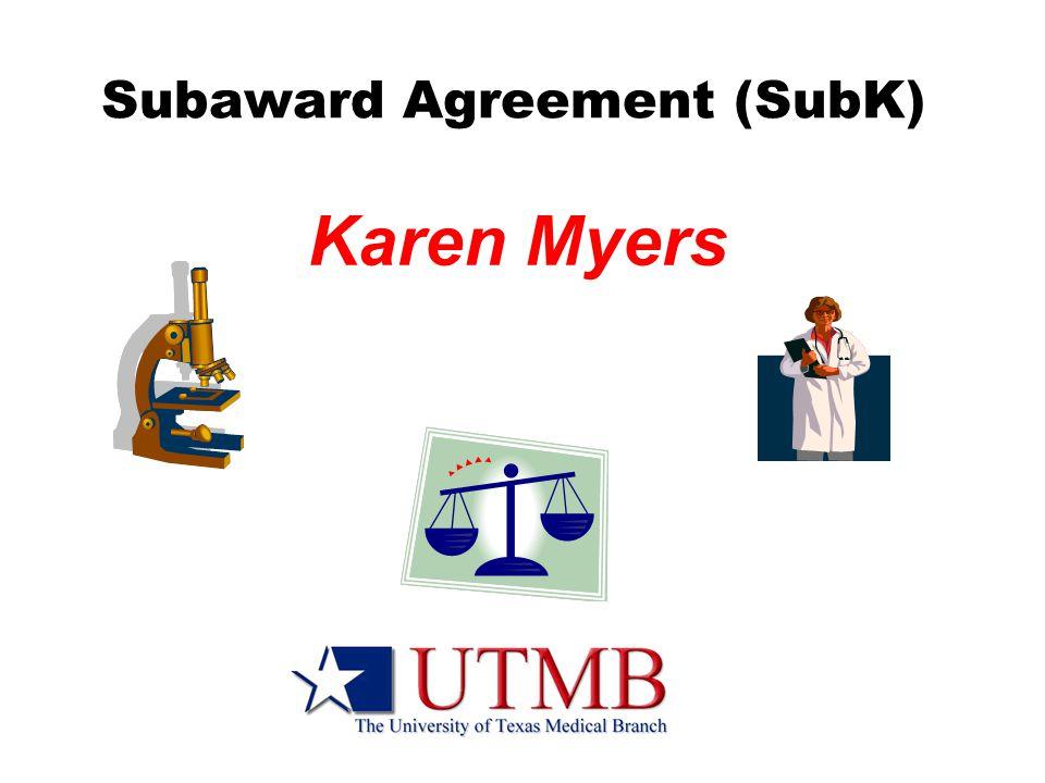Subaward Agreement (SubK) Karen Myers