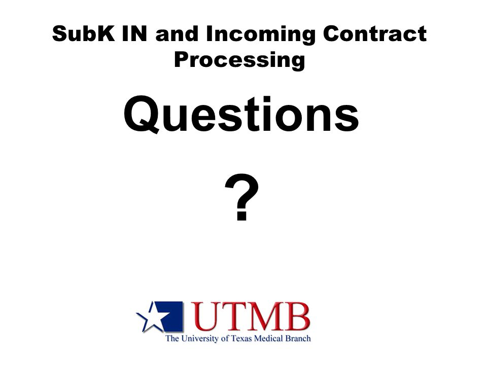 SubK IN and Incoming Contract Processing Questions ?