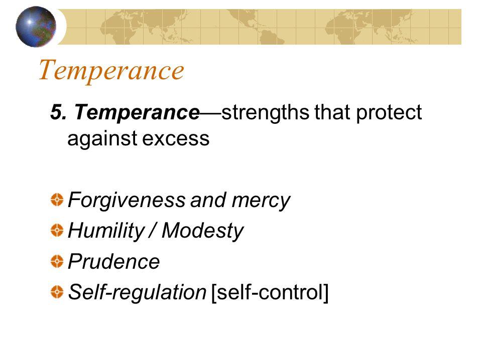 Temperance 5.