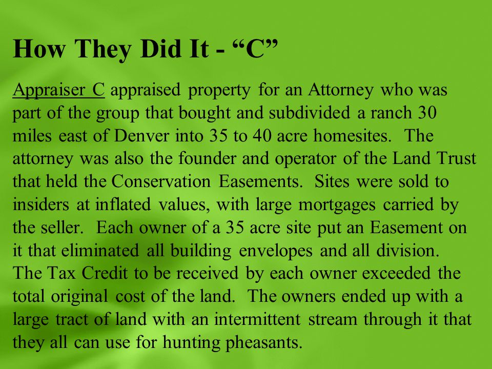"""How They Did It - """"C"""" Appraiser C appraised property for an Attorney who was part of the group that bought and subdivided a ranch 30 miles east of Den"""