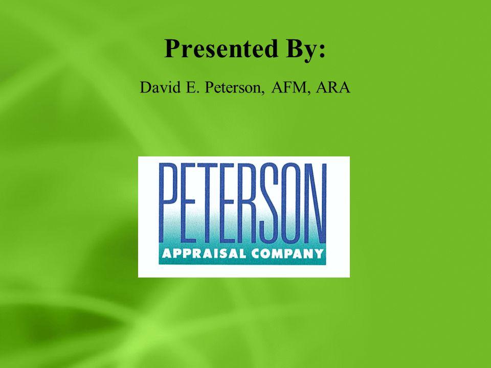Presented By: David E. Peterson, AFM, ARA