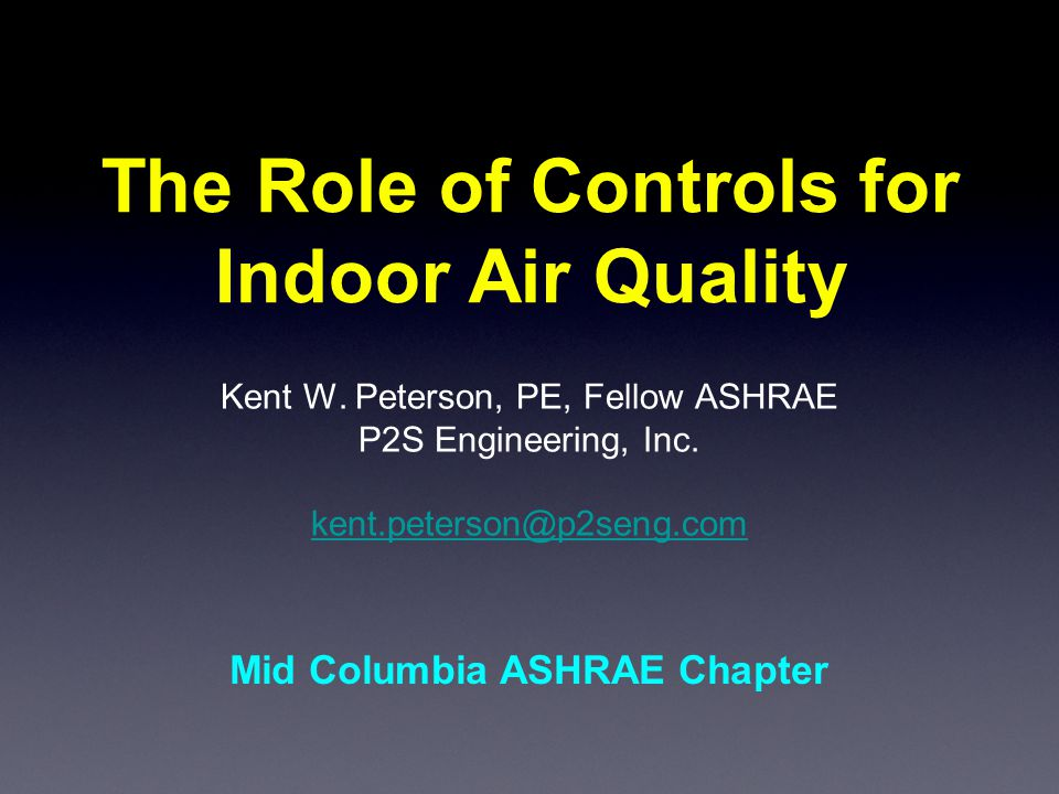 Introduction Proper operating controls are fundamental to providing acceptable indoor air quality Many control factors must be considered to be effective in maintaining air quality