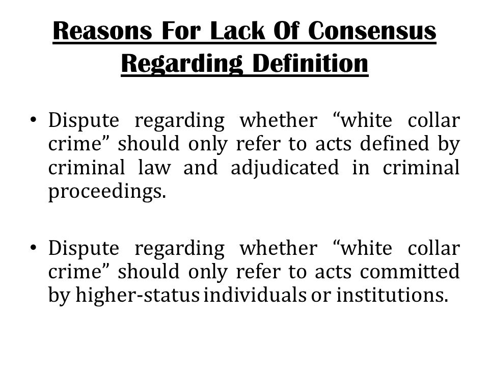 Dispute regarding whether white collar crime should refer to acts committed in association with legitimate employment, regardless of socioeconomic status.