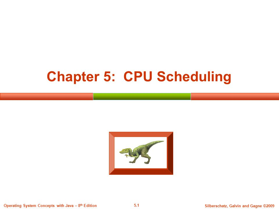 5.2 Silberschatz, Galvin and Gagne ©2009 Operating System Concepts with Java – 8 th Edition Algorithm Evaluation How to compare scheduling algorithms.