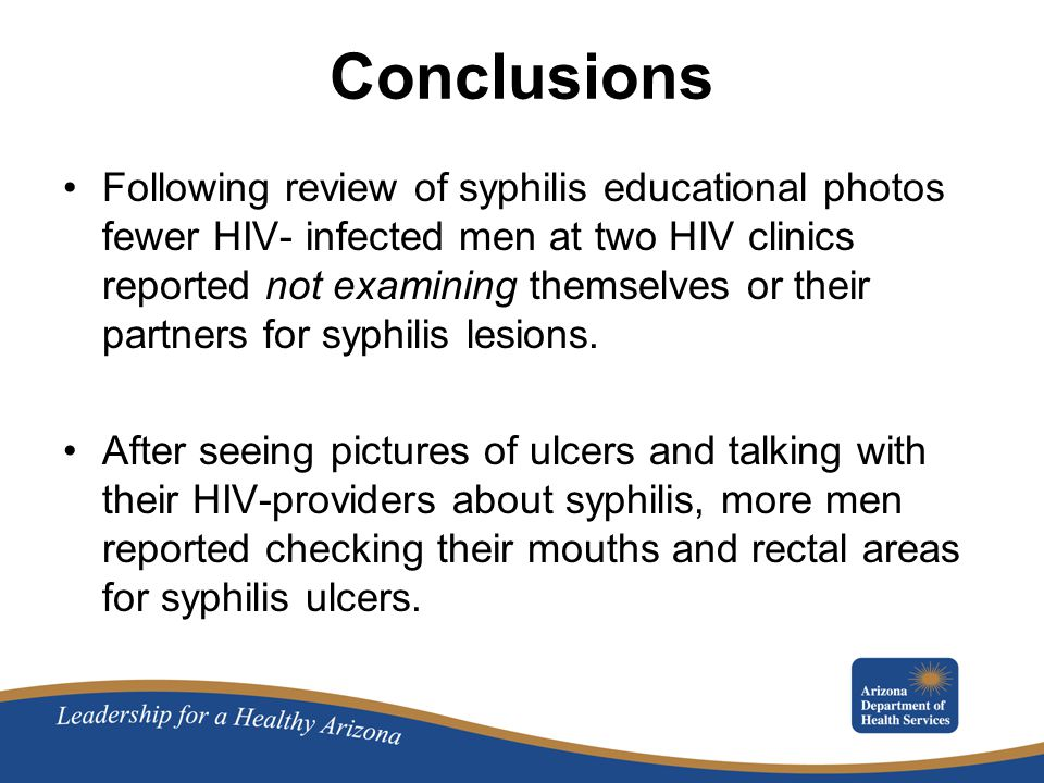 Conclusions Following review of syphilis educational photos fewer HIV- infected men at two HIV clinics reported not examining themselves or their partners for syphilis lesions.