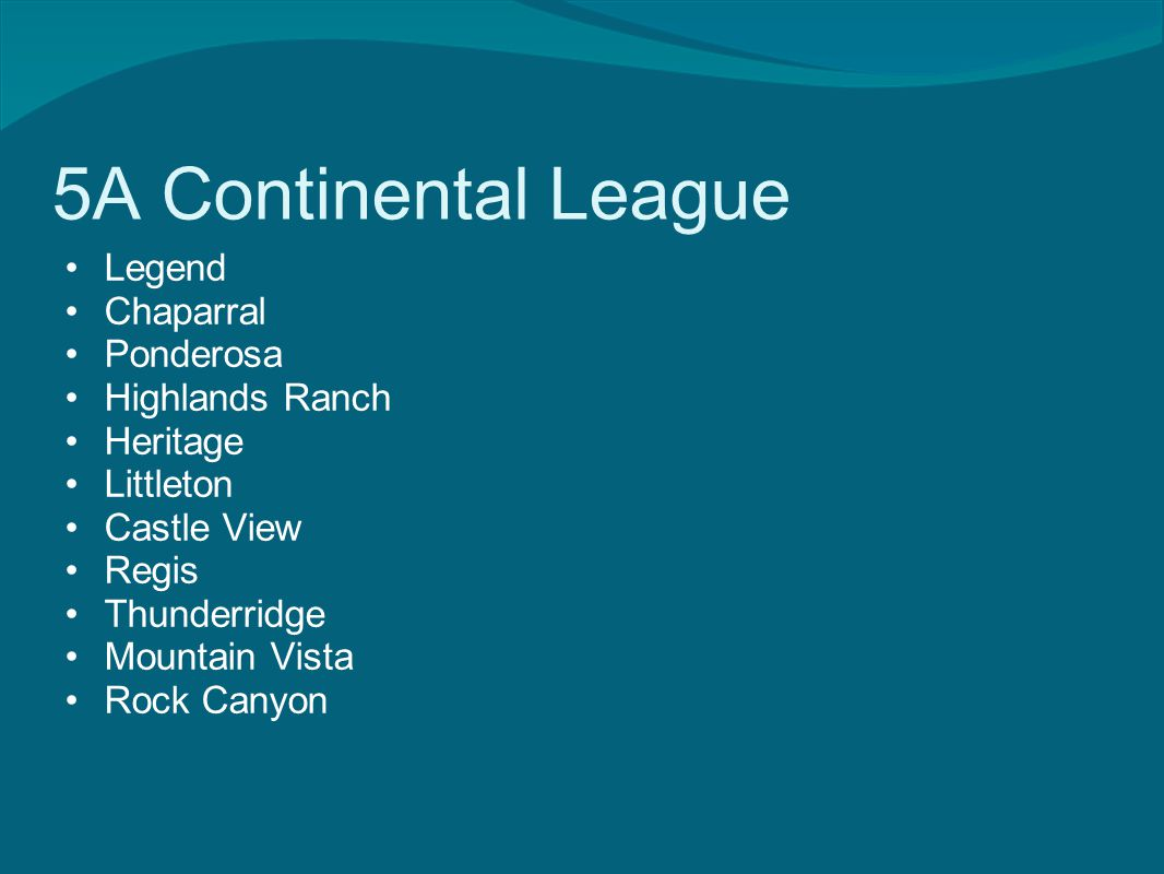 5A Continental League Legend Chaparral Ponderosa Highlands Ranch Heritage Littleton Castle View Regis Thunderridge Mountain Vista Rock Canyon