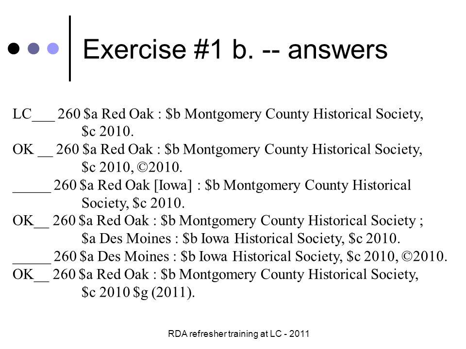 RDA refresher training at LC - 2011 Exercise #1 c.