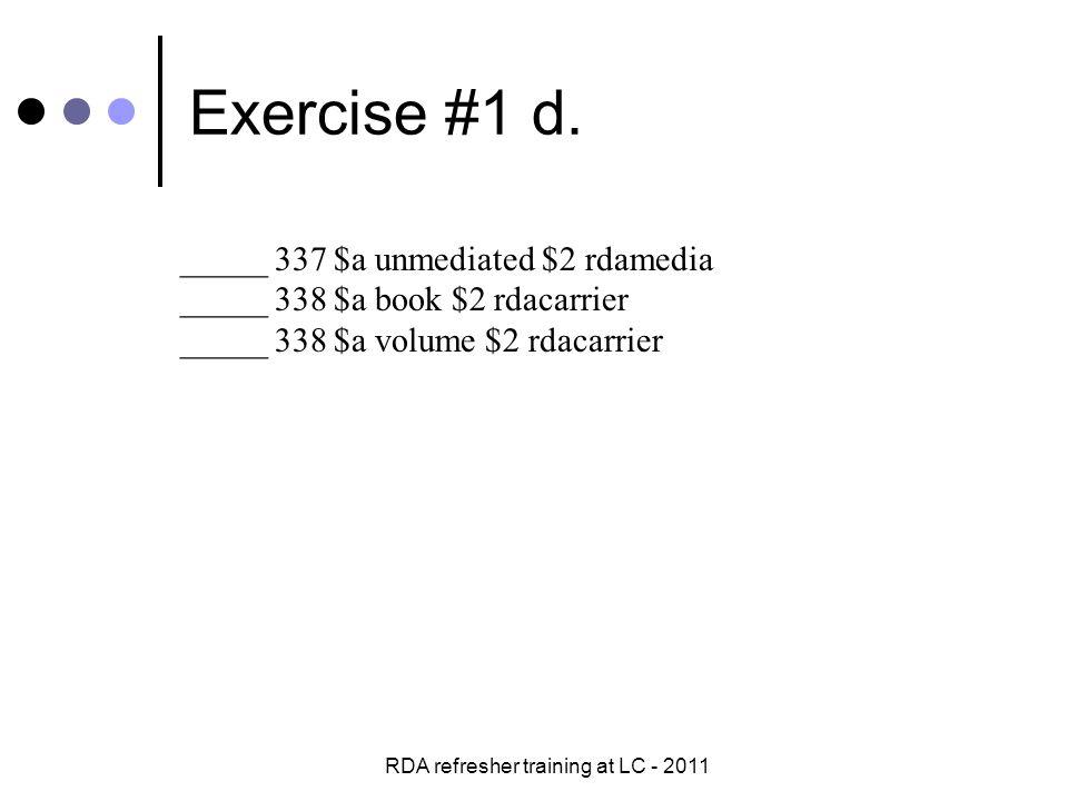 RDA refresher training at LC - 2011 Exercise #7 b.