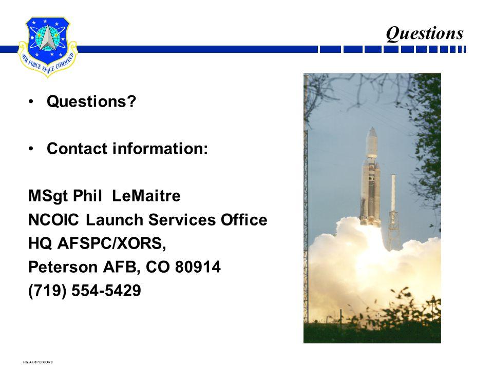HQ AFSPC/XORS Questions Questions.