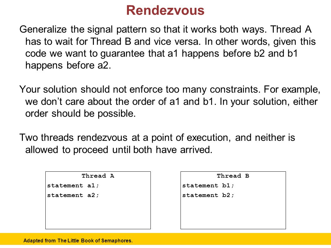 10 Rendezvous Generalize the signal pattern so that it works both ways.
