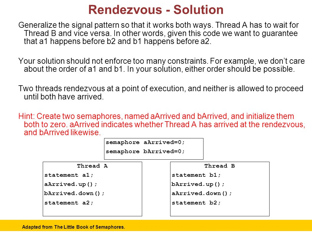 12 Rendezvous - Solution Generalize the signal pattern so that it works both ways.