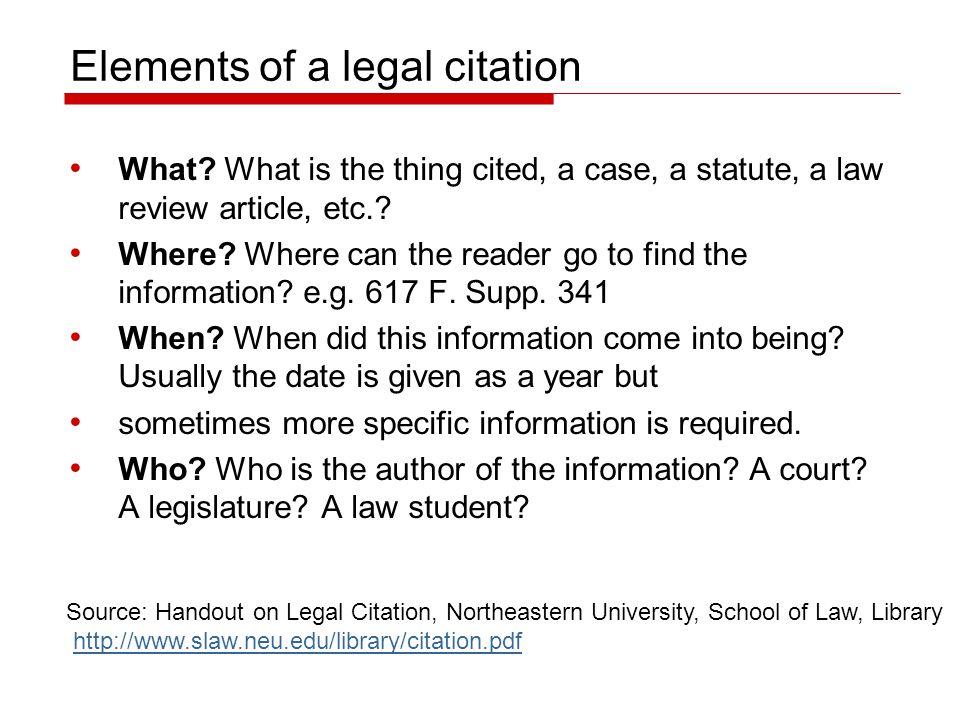 Elements of a legal citation What.