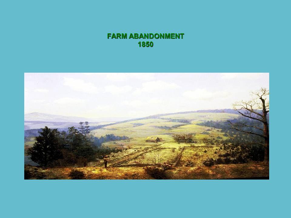 FARM ABANDONMENT 1850