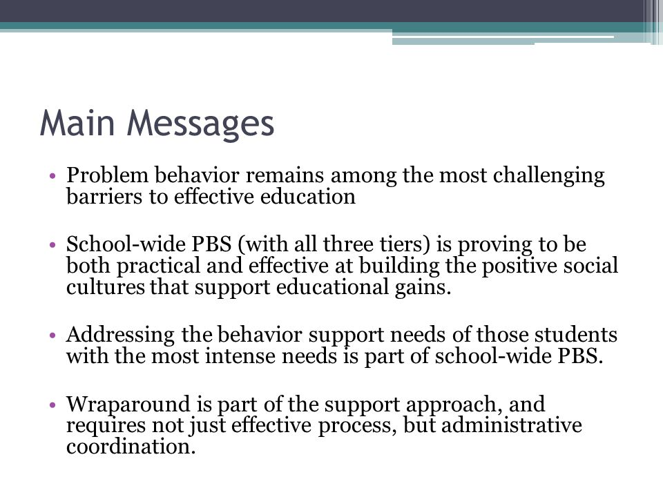 Problem Behavior Remains Among the Most Challenging Barriers to Effective Education