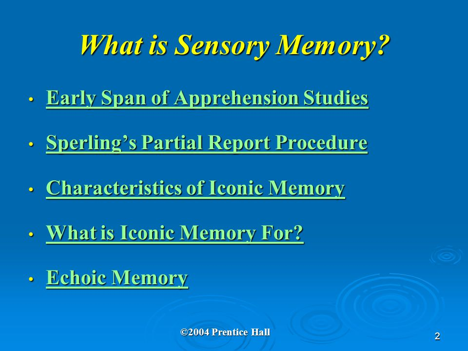 2 What is Sensory Memory.