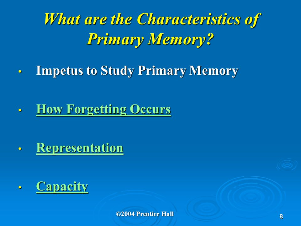 8 What are the Characteristics of Primary Memory.