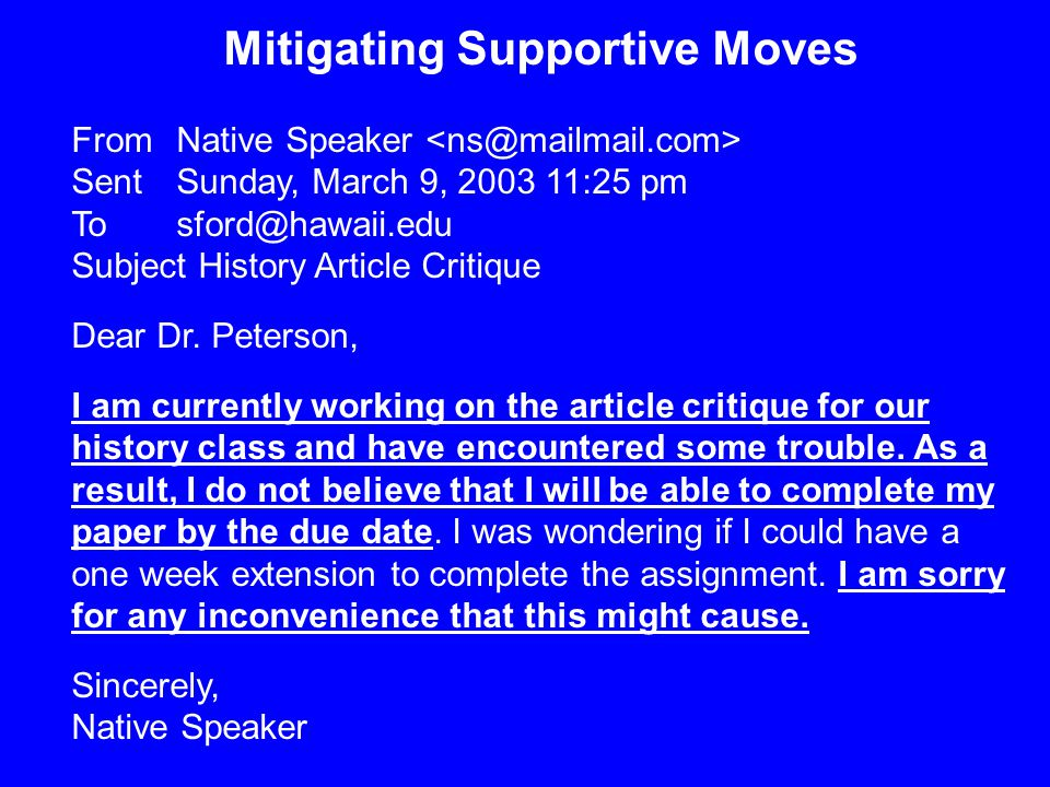 Mitigating Supportive Moves From Native Speaker Sent Sunday, March 9, 2003 11:25 pm To sford@hawaii.edu Subject History Article Critique Dear Dr. Pete