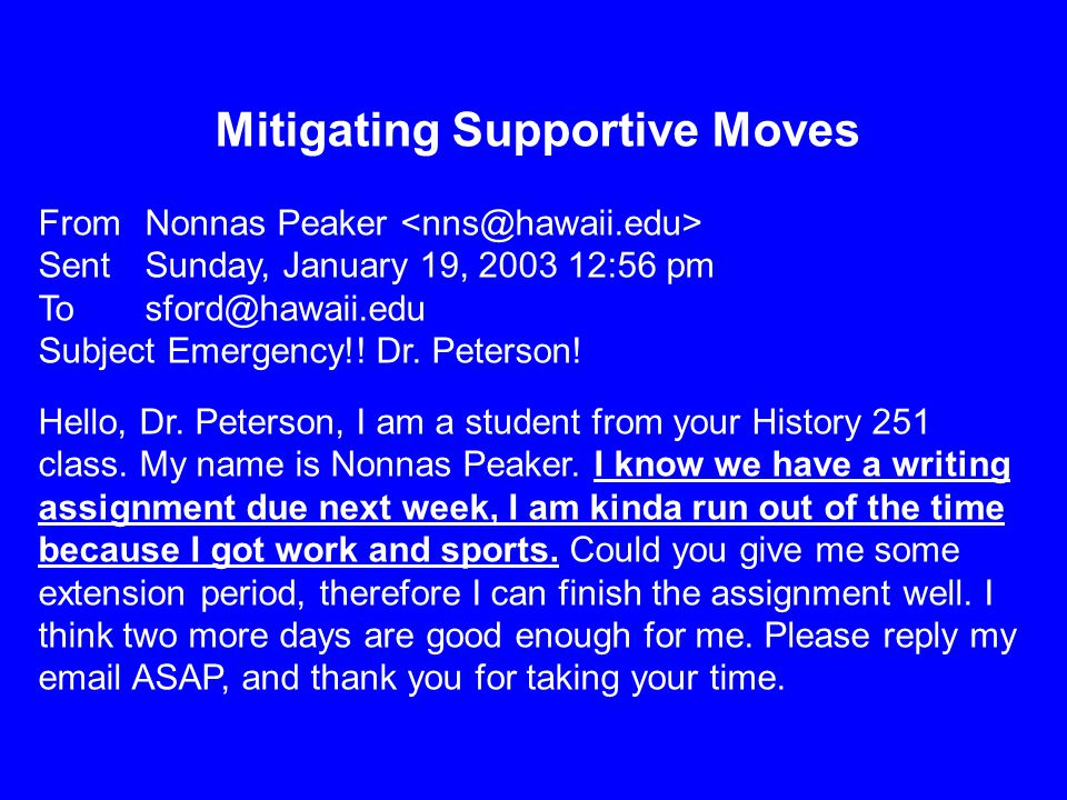 Mitigating Supportive Moves From Nonnas Peaker Sent Sunday, January 19, 2003 12:56 pm To sford@hawaii.edu Subject Emergency!.