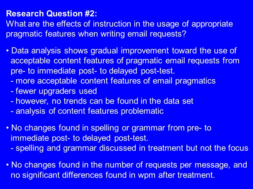 Research Question #2: What are the effects of instruction in the usage of appropriate pragmatic features when writing email requests? Data analysis sh