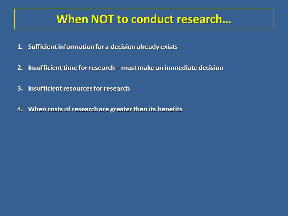 Components of the Research Proposal 1.Purpose of proposed research plan (problem, objectives) 2.Type of study (e.g., exploratory, causal, primary, secondary etc.) 3.Define target population and sample size 4.Describe sampling technique and actual data collection methods to be used 5.Research instruments to be used 6.Possible managerial benefits 7.Proposed cost of whole project 8.Describe primary researchers and research firm 9.Proposed tables (how data might be presented)