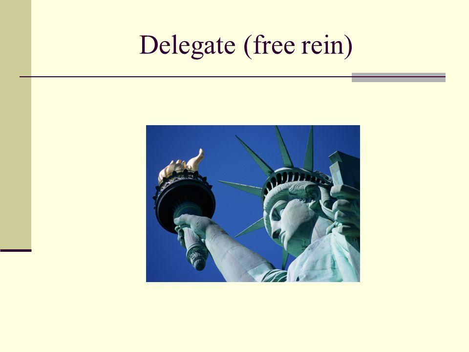 Delegate (free rein)