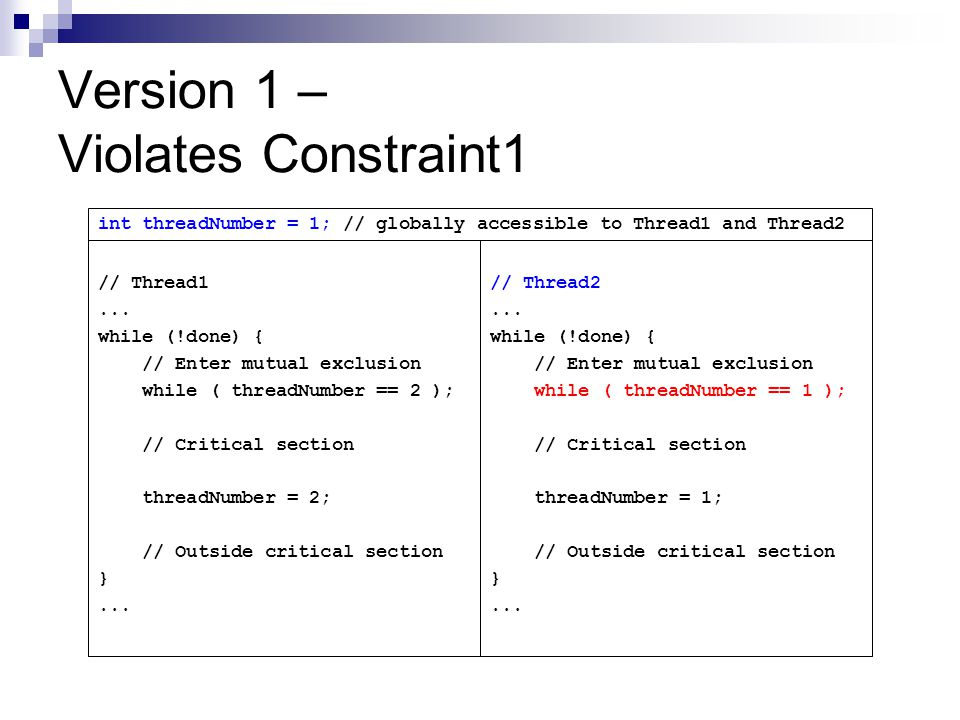 Version 1 – Violates Constraint1 // Thread1...
