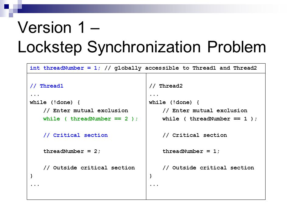 Version 1 – Lockstep Synchronization Problem // Thread1...