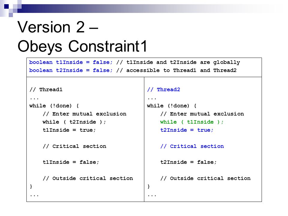 Version 2 – Obeys Constraint1 // Thread1...