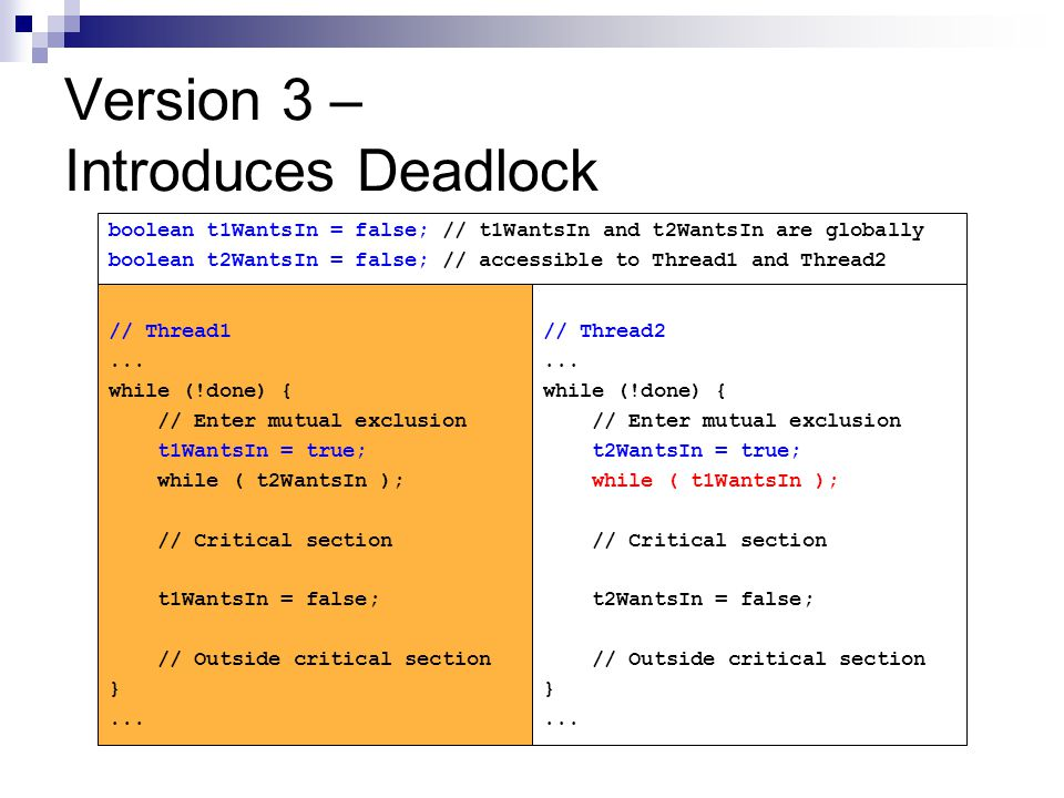 Version 3 – Introduces Deadlock // Thread1...