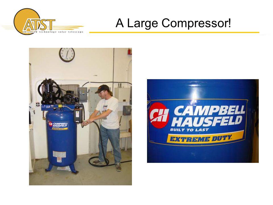 A Large Compressor!