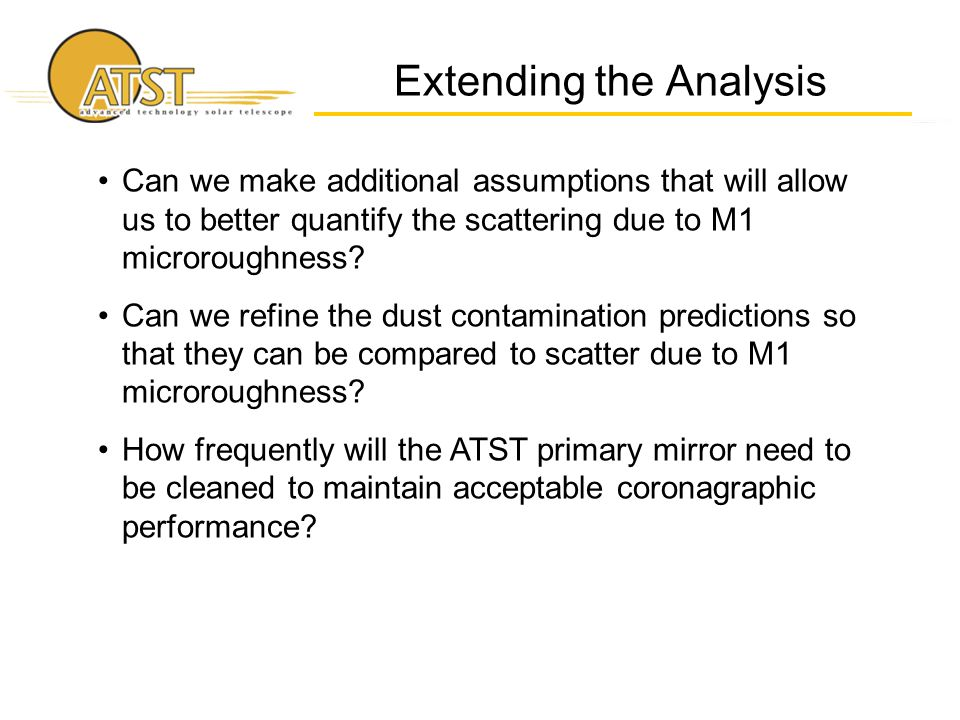 Extending the Analysis Can we make additional assumptions that will allow us to better quantify the scattering due to M1 microroughness.