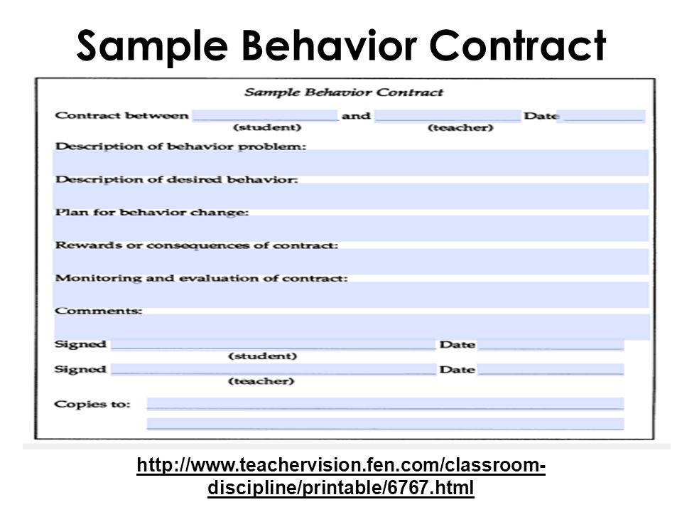 Sample Behavior Contract http://www.teachervision.fen.com/classroom- discipline/printable/6767.html
