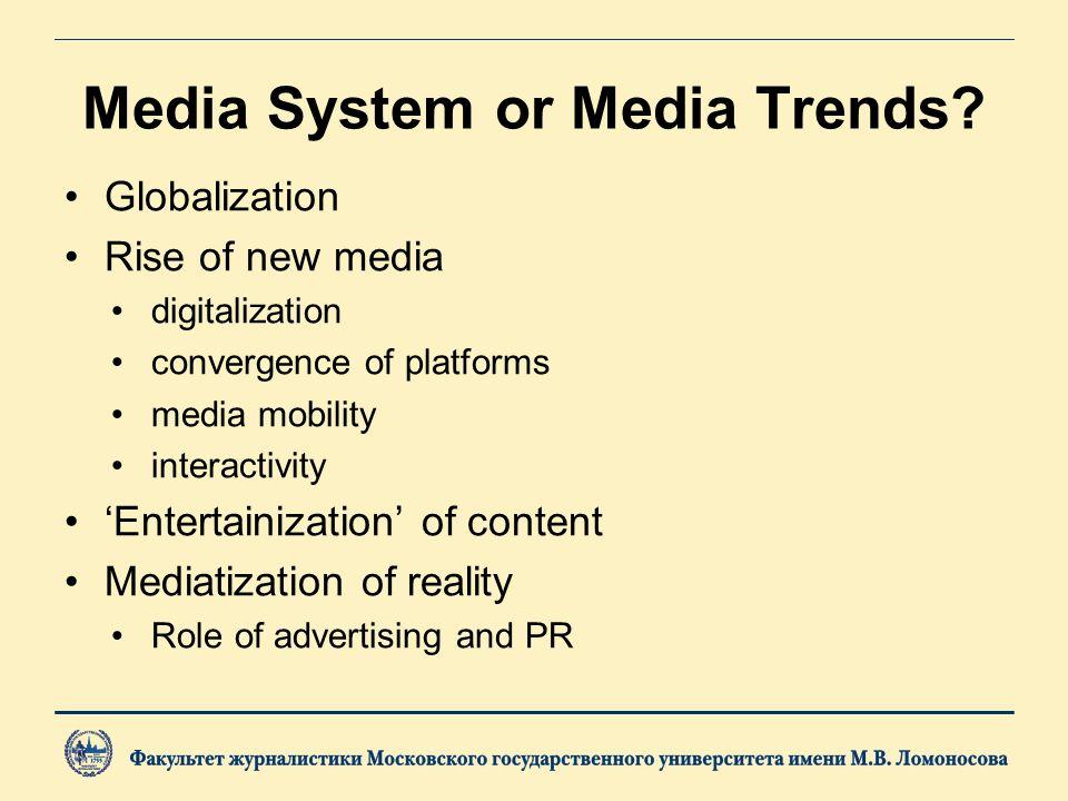 Media System or Media Trends.