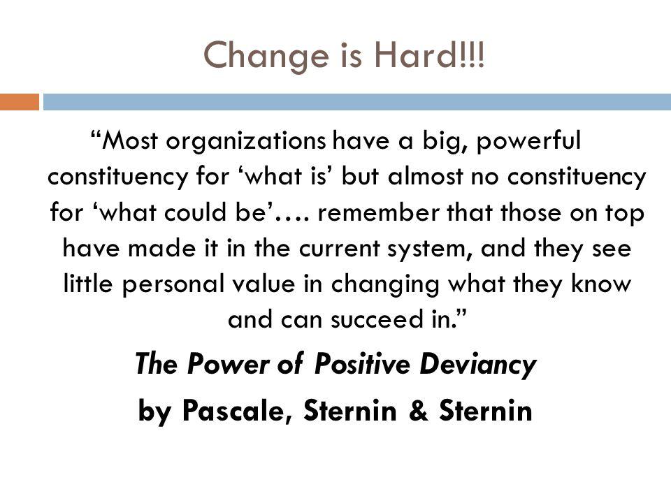 Change is Hard!!.