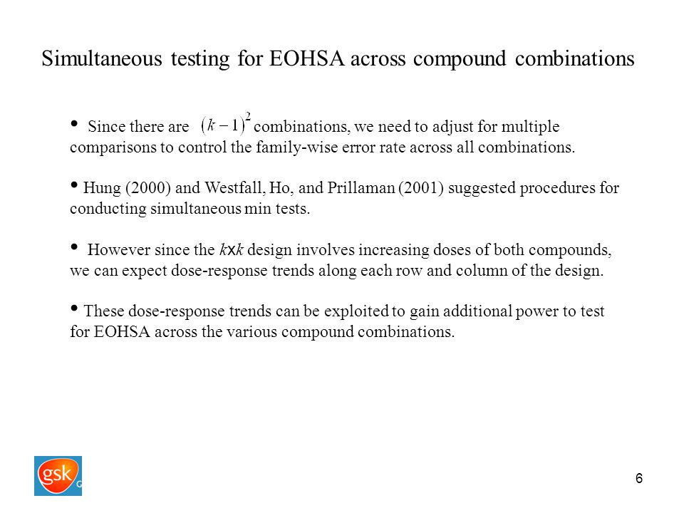 6 Simultaneous testing for EOHSA across compound combinations Since there are combinations, we need to adjust for multiple comparisons to control the family-wise error rate across all combinations.