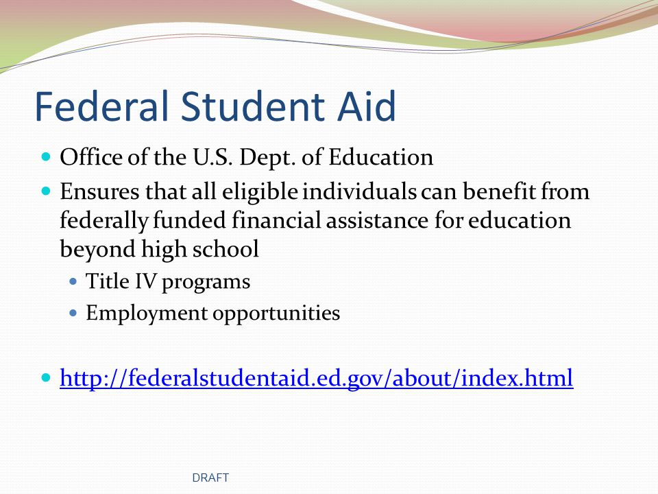 Federal Student Aid Office of the U.S. Dept.