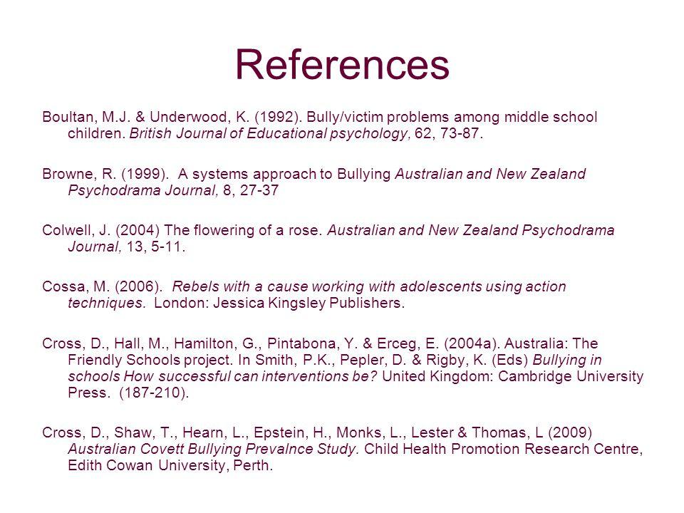 References Boultan, M.J. & Underwood, K. (1992).