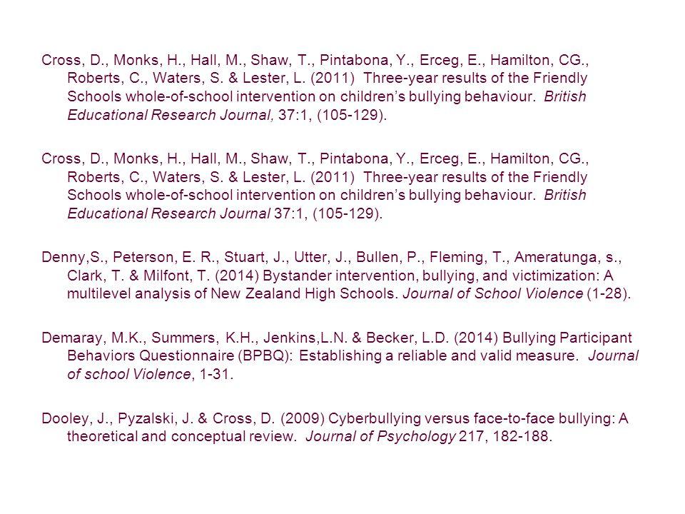 Cross, D., Monks, H., Hall, M., Shaw, T., Pintabona, Y., Erceg, E., Hamilton, CG., Roberts, C., Waters, S.