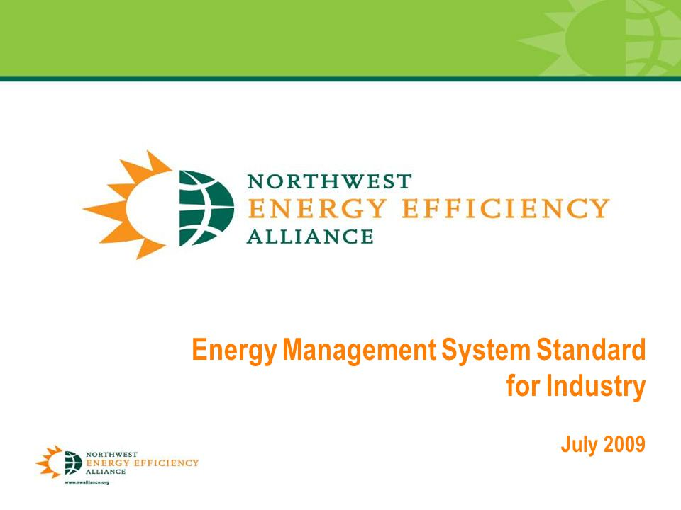 0 Energy Management System Standard for Industry July 2009