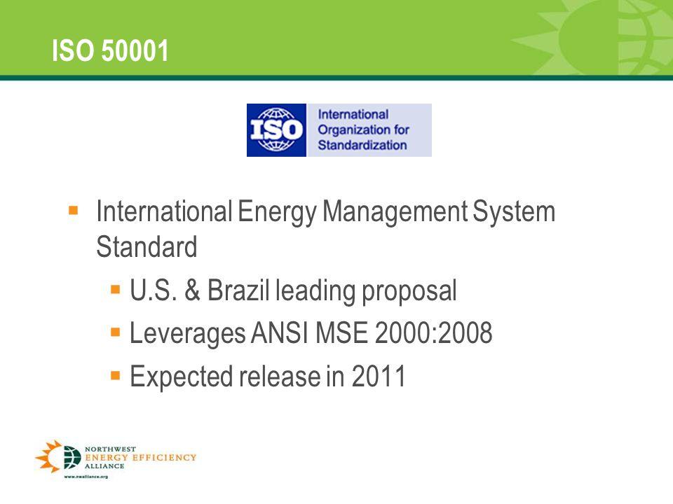 9  International Energy Management System Standard  U.S.