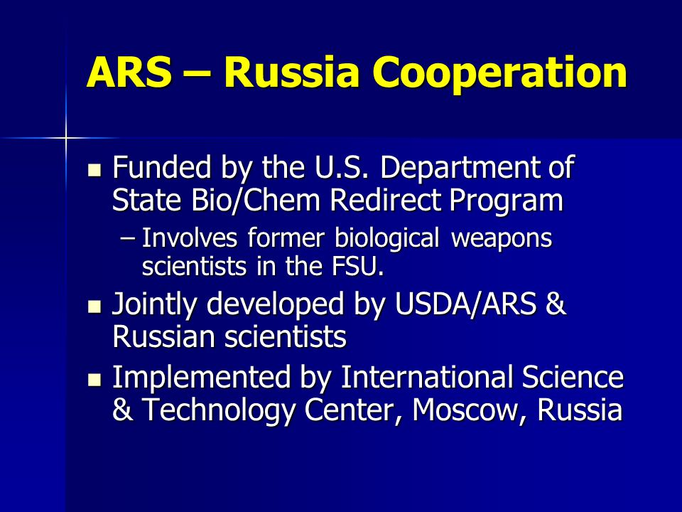 ARS – Russia Cooperation Funded by the U.S.