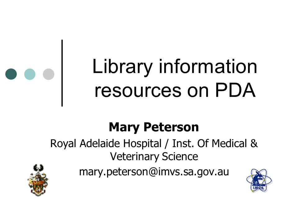 Library information resources on PDA Mary Peterson Royal Adelaide Hospital / Inst.