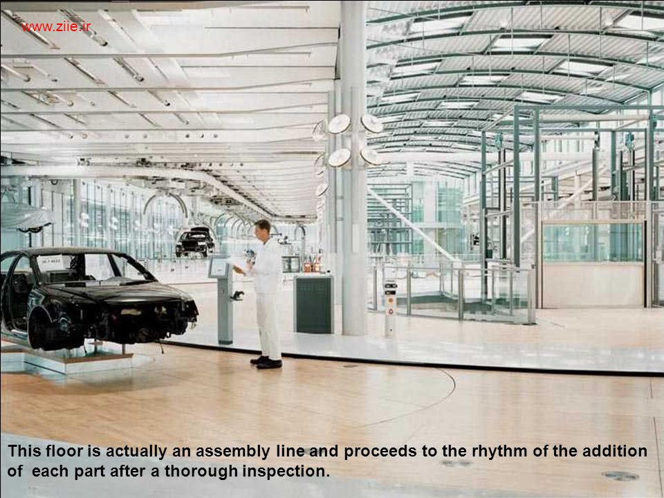 Automated zone. Each car is build to specification by the customer. Each technician uses hi-tech equipment. www.ziie.ir