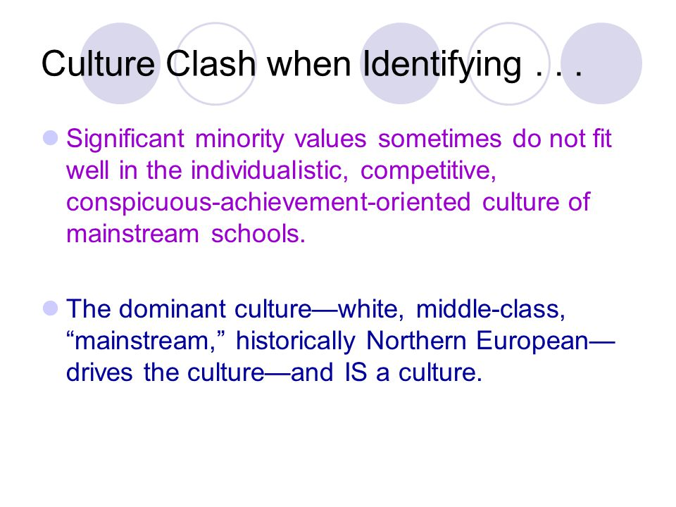Culture Clash when Identifying...