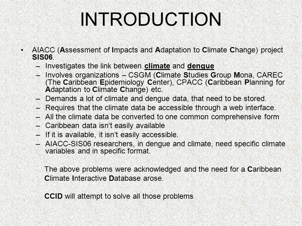 INTRODUCTION AIACC (Assessment of Impacts and Adaptation to Climate Change) project SIS06.