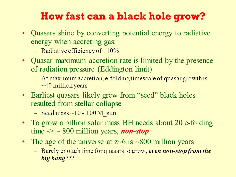 How fast can a black hole grow.