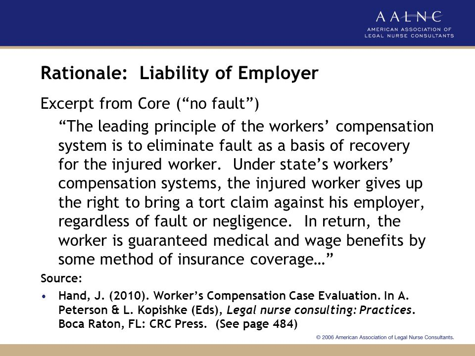 Rationale: Exceptions to No-Fault Rule Excerpt from Core: ……There are few exceptions to the no-fault rule in workers' compensation…. Source: Hand, J.