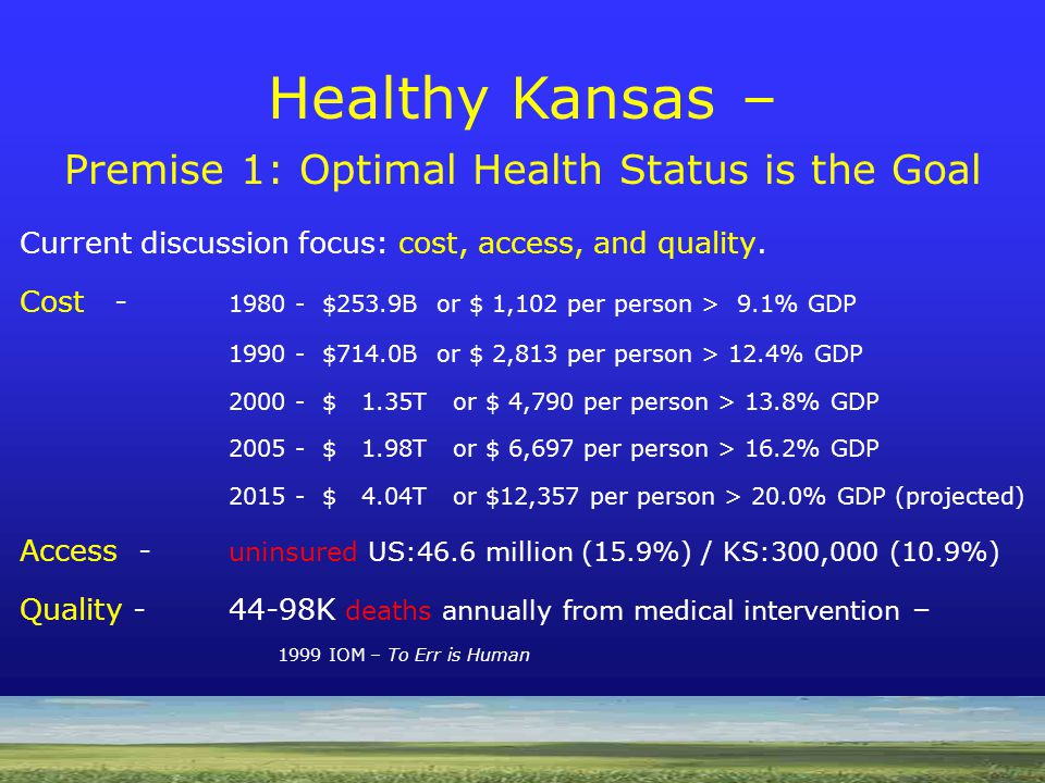 Healthy Kansas The Evolving Health System I get no money to prevent an amputation.