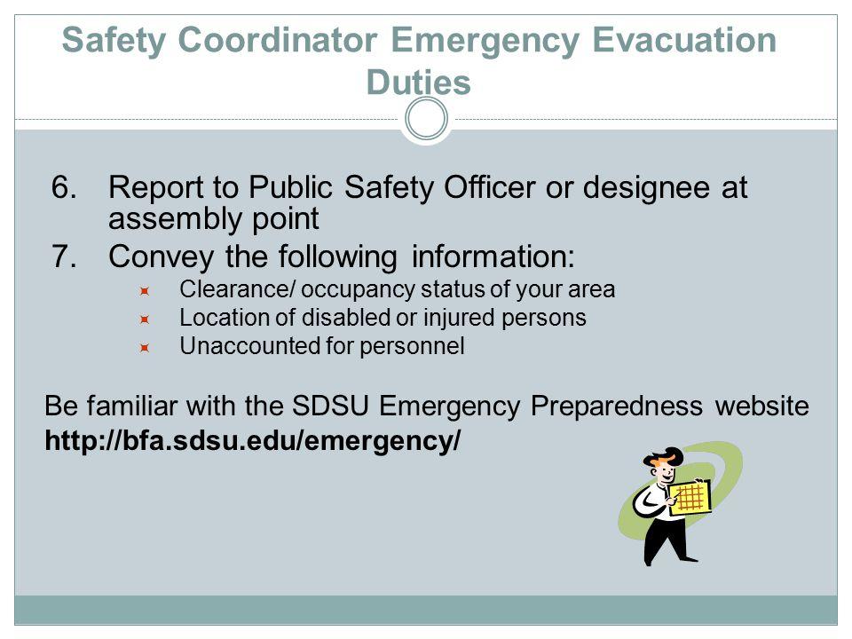 Safety Coordinator Emergency Evacuation Duties 6.