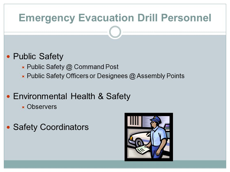 Basics During An Emergency Try to remain calm.Alert emergency responders.